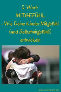 Einfühlungsvermögen, Mitgefühl, Erziehung, Eltern, Kinder