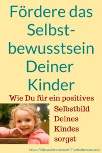 Selbstwertgefühl erhöhen, Selbstachtung steigern für Familien, Eltern und Kinder