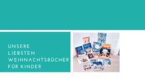 Buch-Empfehlungen zu Weihnachtsbüchern für Familien mit Kindern