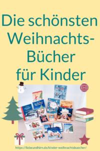 Schönste Kinderbücher zu Advent und Weihnachten für Familien, Rezensionen, Empfehlungen und Beschreibungen
